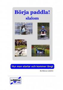Börja Paddla Slalom
